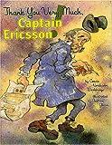 Thank You Very Much, Captain Ericsson!, Connie N. Wooldridge, 0823416267