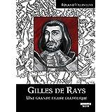 Gilles De Rays Une grande figure diabolique (Camion Noir)