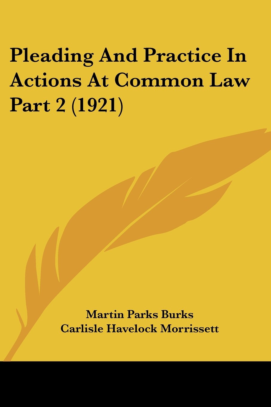 Pleading And Practice In Actions At Common Law Part 2 (1921) ebook