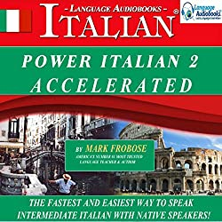 Power Italian 2 Accelerated/Complete Written Listening Guide/8 One-Hour Audio Lessons