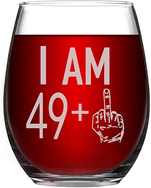 Wine Glass 49 + One Middle Finger 50th Birthday Gift for Men Women Funny Stemless Wine Glass Unique Gifts for Friend Wine Lover Turning 50 Perfect ...