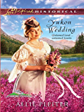 Yukon Wedding (Alaskan Brides)