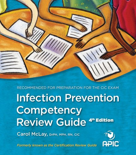 Infection Prevention Competency Review Guide 4th Edition