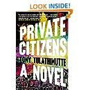 Private Citizens: A Novel