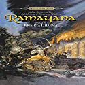 Ramayana: India's Immortal Tale of Adventure, Love and Wisdom Audiobook by Valmiki Ramayana, Krishna Dharma Narrated by Krishna Dharma