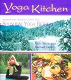 img - for Yoga Kitchen: Recipes from the Shoshoni Yoga Retreat book / textbook / text book