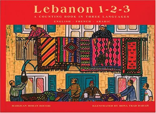 Lebanon 1-2-3: A Counting Book in Three Languages by Publishing Works