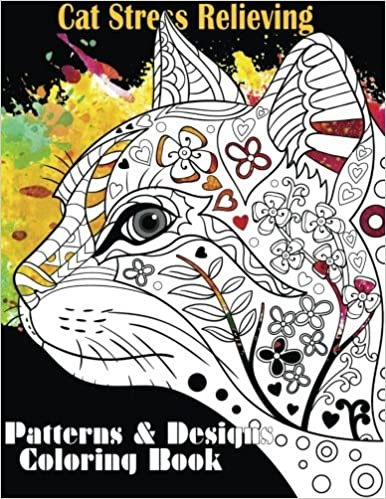 Amazon Com Cat Stress Relieving Designs Patterns Adult Coloring Book Beautiful Adult Coloring Books Volume 10 9781534619722 Coloring Books Lilt Kids Books