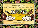 img - for Parenting Tips for the Strung Out Mom and Dad - A Tool Kit (Fridge Notes Series) book / textbook / text book