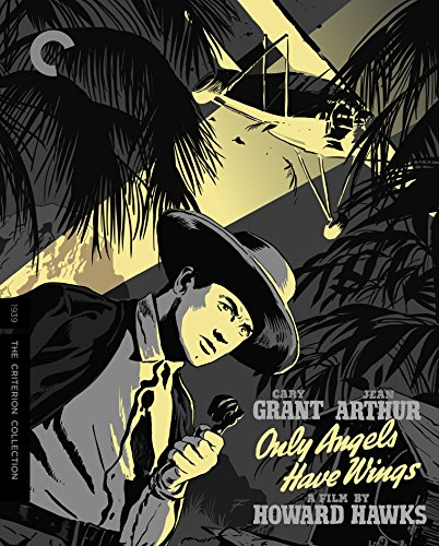 Only Angels Have Wings (The Criterion Collection) [Blu-ray] ()