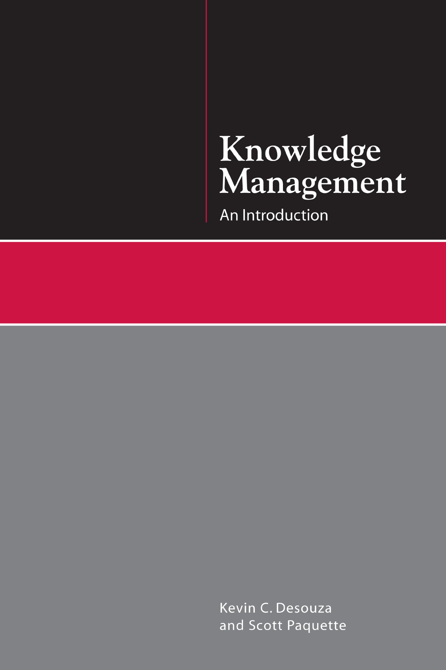 Knowledge Management: An Introduction by Brand: Neal-Schuman Publishers