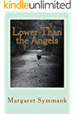 Lower Than the Angels