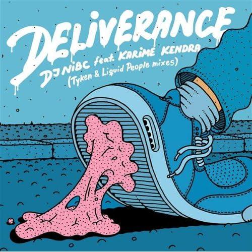 DJ Nibc - Deliverance (Remixes)