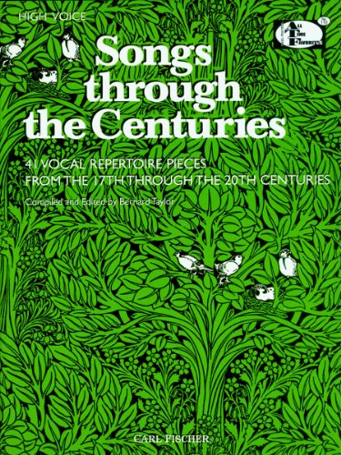 (Songs Through the Centuries: 41 Vocal Repertoire Pieces from the 17th Through the 20th Centuries (High Voice))