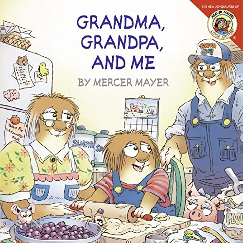 Little Critter: Grandma, Grandpa, and Me (Grandparents Day Cards For Kids To Make)