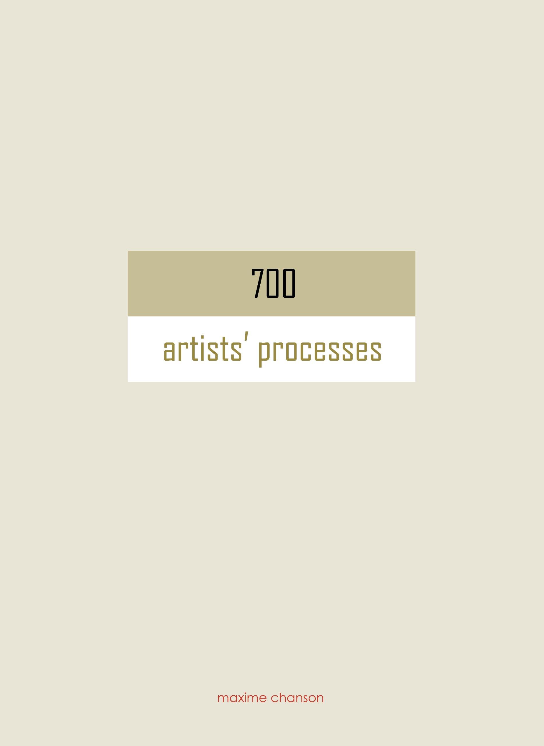 Download 700 Artists' Processes ebook