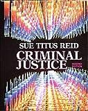 Criminal Justice : Procedures and Issues, Reid, Sue Titus, 0023991933