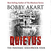 Quietus: The Pandemic Series, Book 4 | Bobby Akart