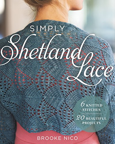 [Book: 'Simply Shetland Lace' by Brooke Nico]