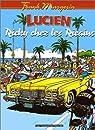 Lucien, tome 7 : Ricky chez les ricains par Margerin