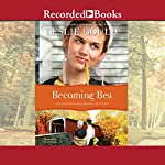 Becoming Bea | Leslie Gould