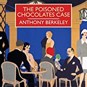 The Poisoned Chocolates Case | Anthony Berkeley