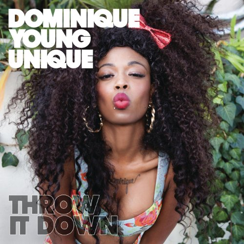 Throw It Down [Explicit]