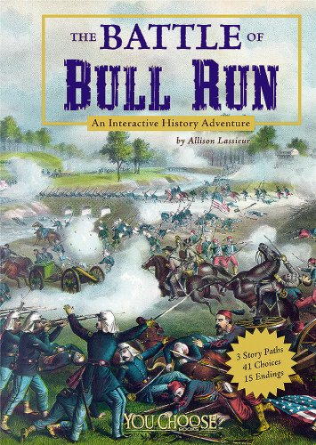 Download The Battle of Bull Run: An Interactive History Adventure (You Choose: History) pdf epub