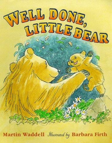 Well Done Little Bear (Big Bear & Little Bear) ebook