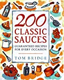 200 Classic Sauces, Tom Bridge, 0470236795