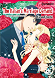 The Italian's Marriage Demand: Harlequin comics