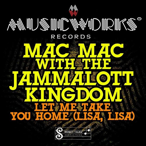 let me take you home lisa lisa acapella by mac mac with the jammalott kingdom on amazon. Black Bedroom Furniture Sets. Home Design Ideas