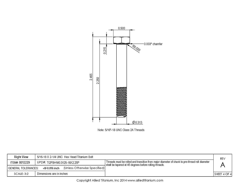 Pack of 4 Grade 2 610395004 5//16-18 X 2-1//4 UNC Titanium Hex Head Bolt Inc CP Allied Titanium 0012229,
