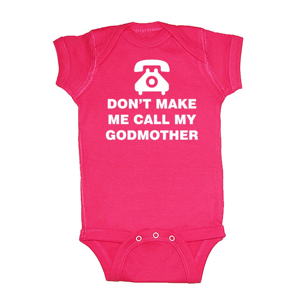 Mashed Clothing Unisex-Baby - Don't Make Me Call My Godmother (Telephone) - Fun & Trendy - Baby Bodysuit (Hot Pink, 6 Months)