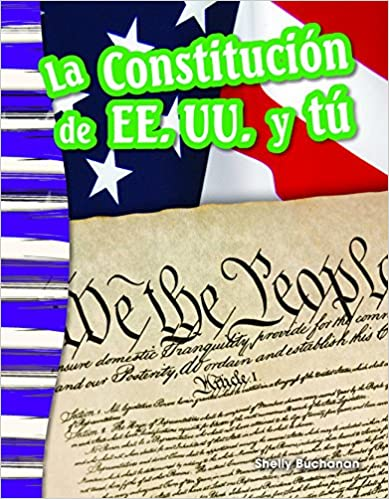 Libros en línea gratuitos descargar pdf La Constitucion de Ee. Uu. y Tu (the U.S. Constitution and You) (Spanish Version) (Grade 3) (Primary Source Readers Content and Literacy) PDF ePub iBook