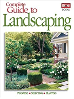 New Complete Guide to Landscaping Design Plant Build Better