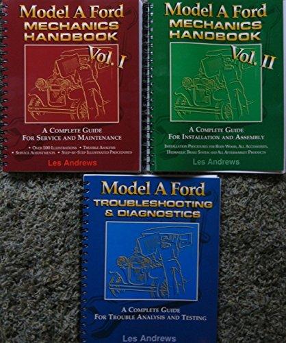 1928, 1929, 1930 and 1931 COMPLETE SET OF MODEL A FORD MECHANICS REPAIR SHOP & RESTORATION MANUAL AND TROUBLESHOOTING & DIAGNOSTIC MANUAL 3 VOL. SET - ALL MODELS
