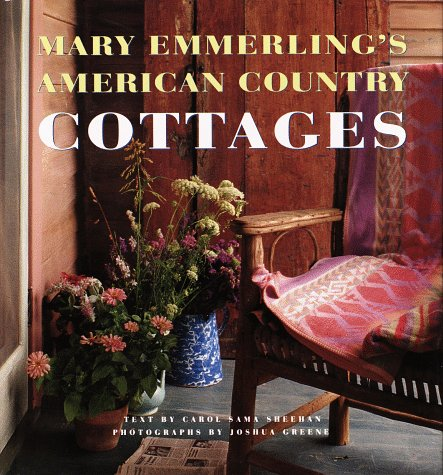Mary Emmerling's American Boonies Cottages