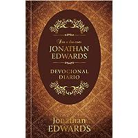 Dia a dia com Jonathan Edwards: Devocional Diário