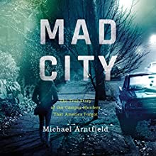 Mad City: The True Story of the Campus Murders That America Forgot Audiobook by Michael Arntfield Narrated by Jonathan Davis