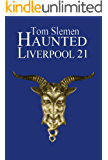 Haunted Liverpool 21