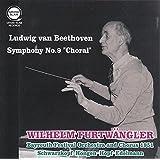 ベートーヴェン : 交響曲 第9番 「合唱」 (Ludwig van Beethoven : Symphony No.9 ''Choral'' / Wilhelm Furtwangler | Bayreuth Festival Orchestra and Chorus 1951 | Schwarzkopf | Hongen | Hopf | Edelmann) [Live]