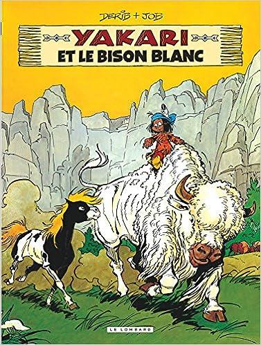 yakari 02 yakari et le bison blanc amazon ca derib books