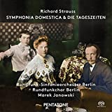 Richard Strauss: Symphonia Domestica - Die Tageszeiten