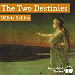 The Two Destinies | Wilkie Collins