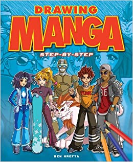 Step By Step Manga Ben Krefta 9781848588639 Amazoncom Books