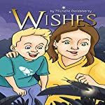 Wishes | Michelle Goldsberry