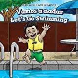 Vamos a nadar/ Let's Go Swimming (A Moverse!/ Let's Get Active!) (Spanish Edition)