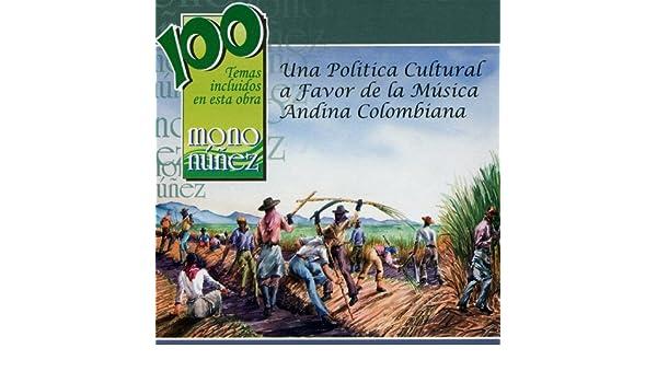 Mono Núñez - Una Politica Cultural a Favor de la Música by Various artists on Amazon Music - Amazon.com