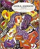 Hola Amigos Sixth Edition, Custom Publication, Ana C. Jarvis, 0618458719
